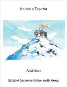 Andribon - Natale a Topazia