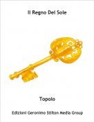Topolo - Il Regno Del Sole