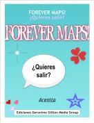 Arenita - FOREVER MAPS! ¿Quieres salir?
