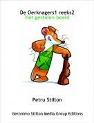 Petru Stilton - De Oerknagers1 reeks2Het gestolen beeld