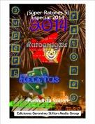 ·Periodista Stilton· - ¡Súper-Ratones 5!Especial 2014