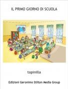 topinilla - IL PRIMO GIORNO DI SCUOLA