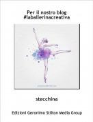 stecchina - Per il nostro blog #laballerinacreativa