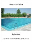 Ladamada - Juegos de piscina