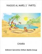CHIARA - VIAGGIO AL MARE( 2° PARTE)