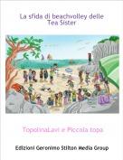 TopolinaLavi e Piccola topa - La sfida di beachvolley delle Tea Sister
