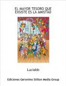 Luciabb - EL MAYOR TESORO QUE EXSISTE ES LA AMISTAD