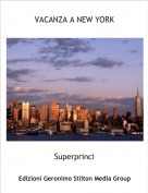 Superprinci - VACANZA A NEW YORK