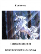 Topella monellellina - L'unicorno