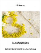 ALICEAMSTRONG - 8 Marzo
