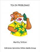 Marthy Stilton - TEA EN PROBLEMAS!