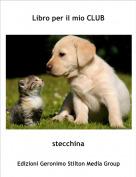 stecchina - Libro per il mio CLUB