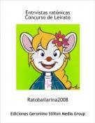 Ratobailarina2008 - Entrvistas ratónicasConcurso de Leirato