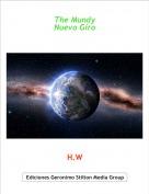 H.W - The Mundy Nuevo Giro