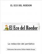 La redacción del periódico - EL ECO DEL ROEDOR