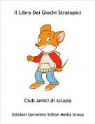 Club amici di scuola - Il Libro Dei Giochi Stratopici