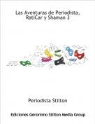 Periodista Stilton - Las Aventuras de Periodista, RatiCar y Shaman 3