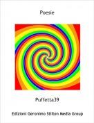 Puffetta39 - Poesie ( parte 1 )