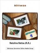 Ratolina Ratisa (R.R.) - Adivinanzas