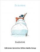 EnaSinfrAl - En la nieve