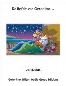 Janjulius - De liefde van Geronimo...