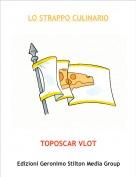 TOPOSCAR VLOT - LO STRAPPO CULINARIO
