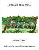 RATOINTERNET - GERONIMO EN LA SELVA