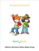 Noemi_Mouse - La caccia al tesoro!