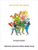 ismaelroedor - ratorevista del verano