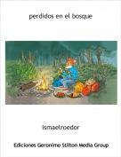 ismaelroedor - perdidos en el bosque