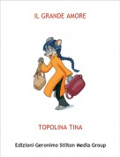 TOPOLINA TINA - IL GRANDE AMORE