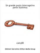 camy00 - Un grande punto interrogativo parte 5(ultima)