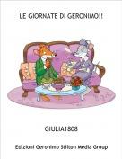 GIULIA1808 - LE GIORNATE DI GERONIMO!!