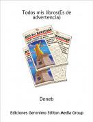Deneb - Todos mis libros(Es de advertencia)