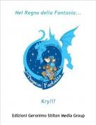 Kry!!! - Nel Regno della Fantasia...
