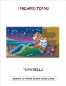 TOPICHELLA - I PROMESSI TOPOSI