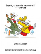 Ginny.Stilton - Squitt, ci sono le mummie!!!(1^ parte)