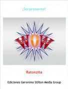 Ratonzita - ¡Sorprenente!