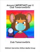 Club TomorrowGirls - Annunci IMPORTANTI per il Club TomorrowGirls!