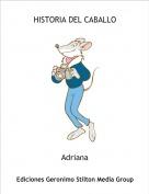 Adriana - HISTORIA DEL CABALLO