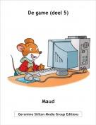 Maud - De game (deel 5)