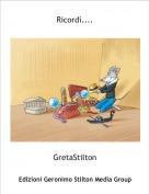 GretaStilton - Ricordi....