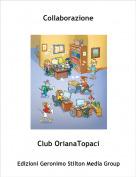 Club OrianaTopaci - Collaborazione