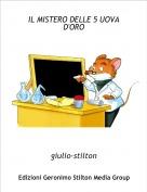 giulio-stilton - IL MISTERO DELLE 5 UOVA D'ORO