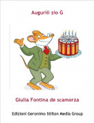 Giulia Fontina de scamorza - Auguriii zio G