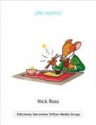 Nick Ross - ¡He vuelto!
