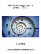 Sourissia - Géronimo voyage dans le temps    tome 1