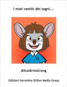 AliceArmstrong - I miei vestiti dei sogni...