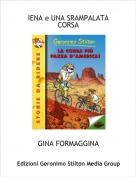 GINA FORMAGGINA - IENA e UNA SRAMPALATA CORSA