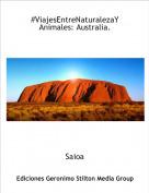 Saioa - #ViajesEntreNaturalezaYAnimales: Australia.